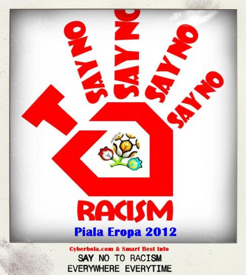 Cyberbola.com Say No To Racism Piala Eropa 2012_Slogan
